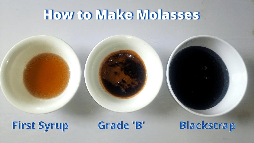 Types of Molasses - Cane syrup, Dark Molasses and Blackstrap molasses